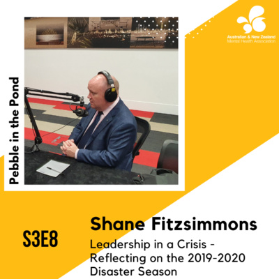S3:E8   Shane Fitzsimmons: Leadership in a Crisis - Reflecting on the 2019-2020 Disaster Season