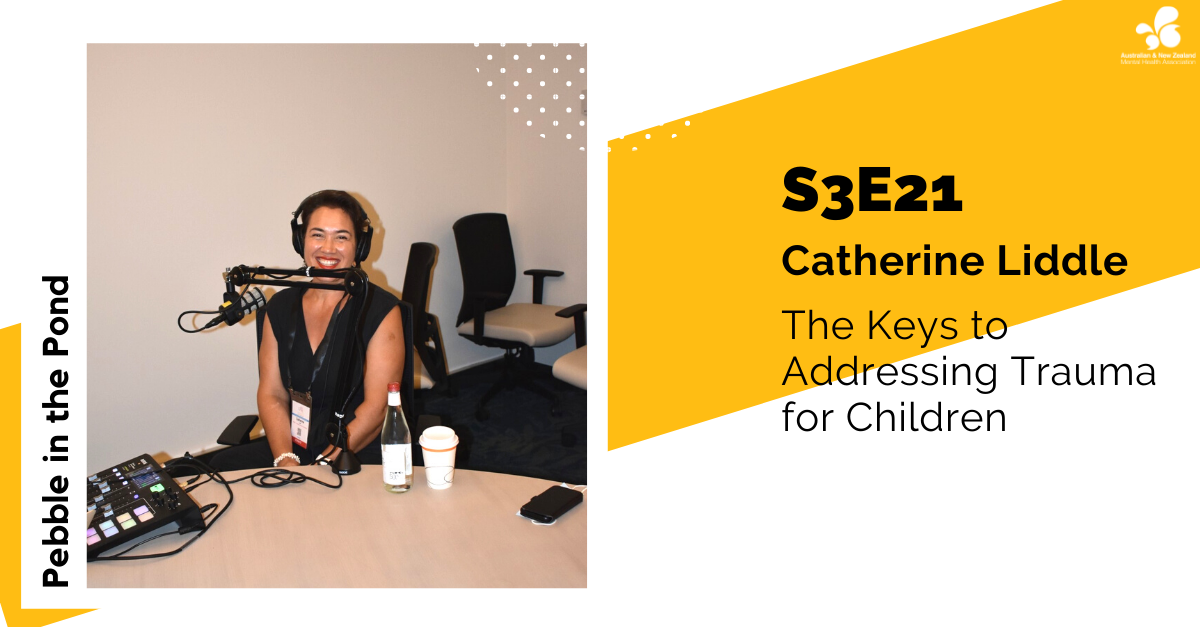 Catherine Liddle: The Keys to Addressing Trauma for Children