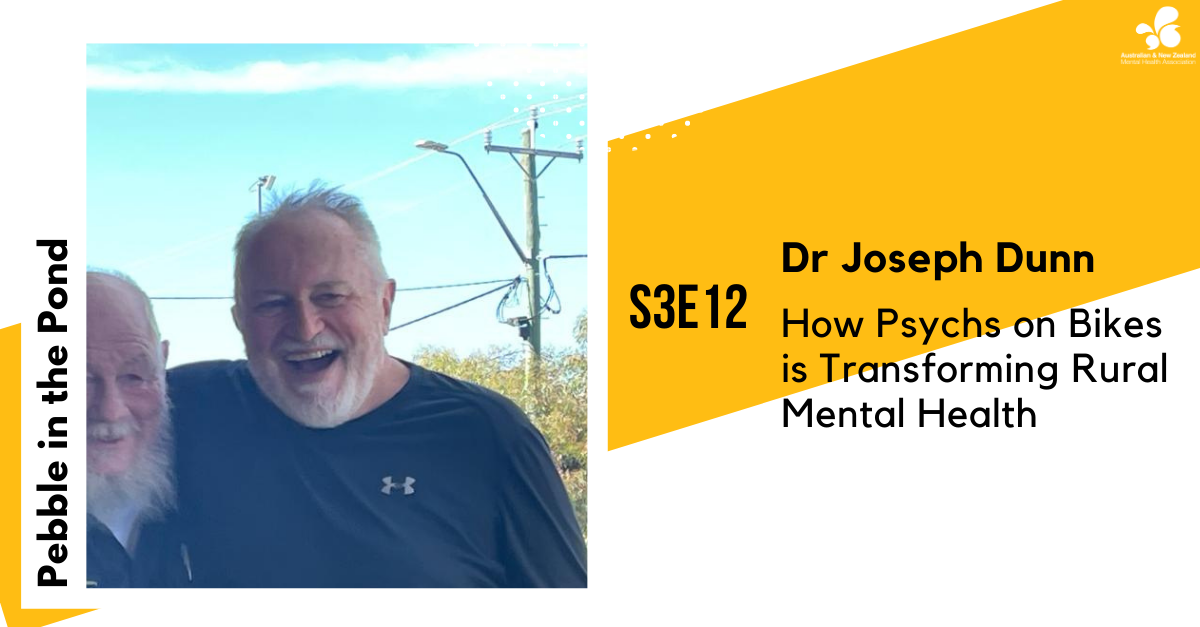 S3:E12 | Dr Joseph Dunn: How Psychs on Bikes is Transforming Rural Mental Health
